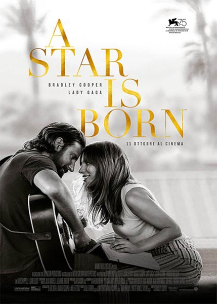 A Star Is Born - Dalla 75esima mostra internazionale del cinema di Venezia con Lady Gaga.